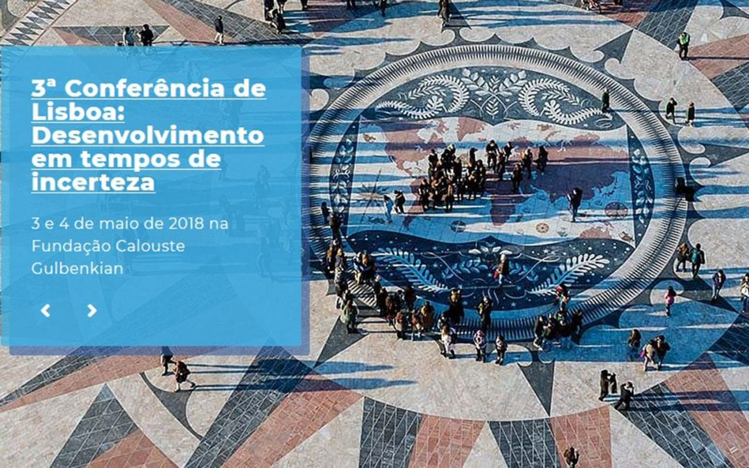 3rd Lisbon Conference: Development in an Age of Uncertainty
