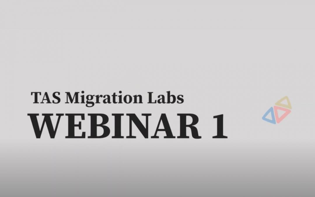 Projeto TAS Migration Labs promove 1º Webinar
